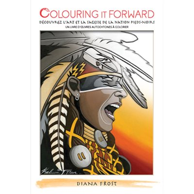 Colouring Book - Vol.1 - Blackfoot Nation (French Edition)